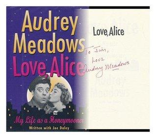 Love, Alice Audrey Meadows
