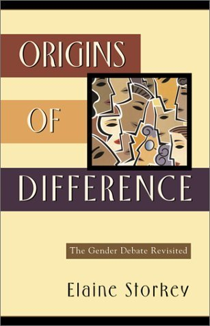 Origins of Difference: The Gender Debate Revisited  by  Elaine Storkey