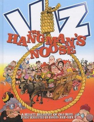 Viz Annual 2005: The Hangmans Noose  by  VIZ