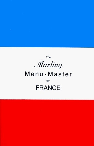 Menu Master for France (Marling menu masters series)  by  William E. Marling