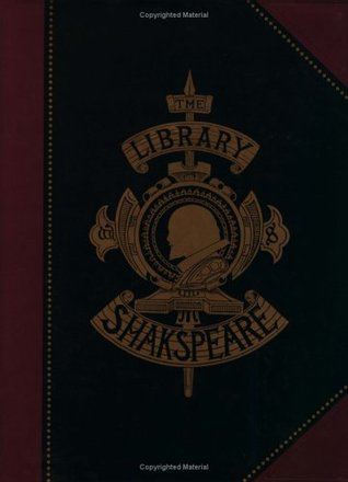 The Library Shakespeare  by  William Shakespeare