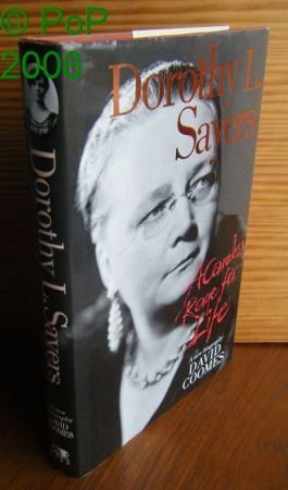 Dorothy L.Sayers: A Careless Rage for Life David Coomes