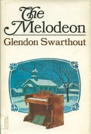 The Melodeon Glendon Swarthout