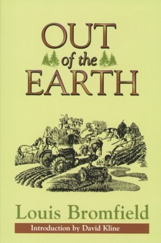 Out of the Earth Louis Bromfield
