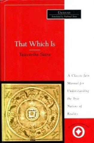 Tattvartha Sutra: That Which Is Acharya Umasvati