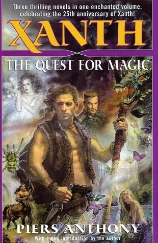 Xanth: The Quest for Magic (Xanth, #1-3)  by  Piers Anthony