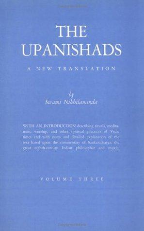 Upanishads, Volume 3  by  Swami Nikhilananda