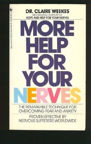 More Help for Your Nerves  by  Claire Weekes