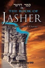 The Book of Jasher - Complete Exhaustive 1840 J.H. Parry  by  M. Noah