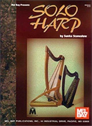 Mel Bay Solo Harp  by  Sunita Staneslow