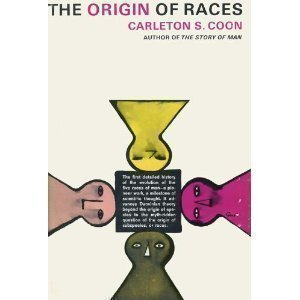 The Origin of Races  by  Carleton S. Coon