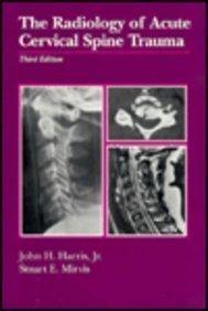 Radiology of Emergency Medicine  by  John H. Harris Jr.