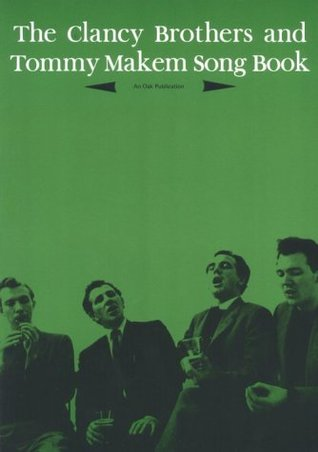 Clancy Brothers and Tommy Makem Song Book  by  Music Sales Corporation