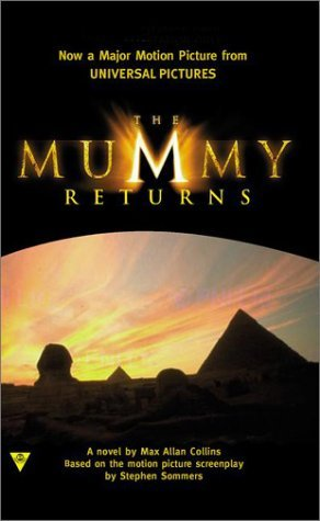 The Mummy Returns Max Allan Collins