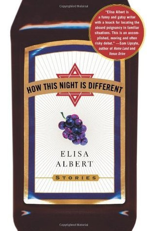 How This Night Is Different: Stories Elisa Albert