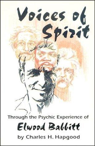 Voices of Spirit Charles H. Hapgood