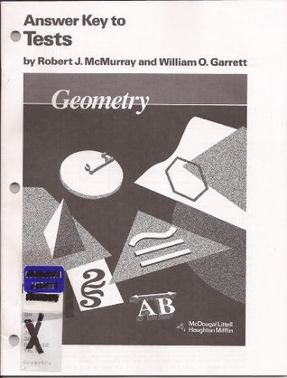 Houghton Mifflin - Geometry - Answer Key to Tests  by  Robert J McMurray