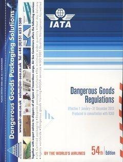Dangerous Goods Regulations 2013: Effective 1 January-31 December 2013  by  International Air Transport Association