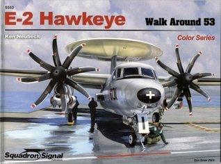 E-2 Hawkeye - Walk Around Color Series No. 53 Ken Neubeck