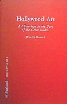 Production Design In The Contemporary American Film: A Critical Study Of 23 Movies And Their Designers Beverly Heisner