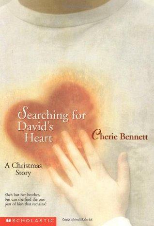 Searching for Davids Heart: A Christmas Story  by  Cherie Bennett