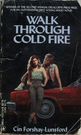 Walk Through Cold Fire  by  Cin Forshay-Lunsford