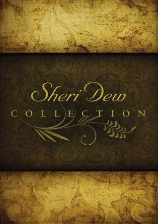 Sheri Dew Collection  by  Sheri Dew