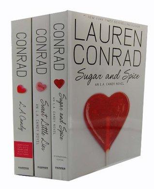 Lauren Conrad An L A Candy Novel 3 Books Collection Set  by  Lauren Conrad