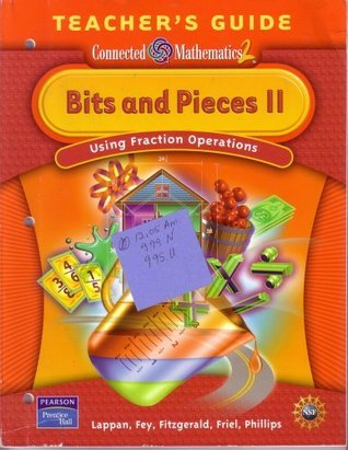 Bits And Pieces II, Using Fraction Operations (Connected Mathematics 2)  by  Glenda Lappan