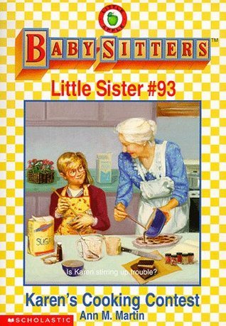 Karens Cooking Contest (Baby-Sitters Little Sister, #93) Ann M. Martin