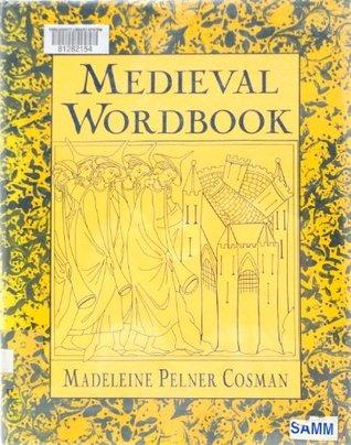Medieval Wordbook Madeleine Pelner Cosman