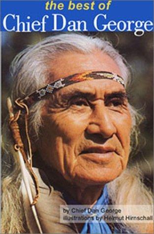The Best of Chief Dan George Dan George