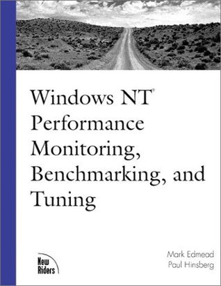Windows NT Performance Monitoring, Benchmarking and Tuning  by  Mark T. Edmead
