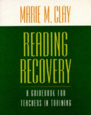 Reading Recovery  by  Marie M. Clay