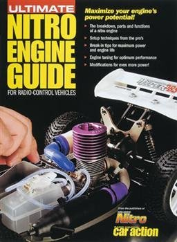 Ultimate Nitro Engine Guide for Radio-Control Vehicles  by  RC Nitro