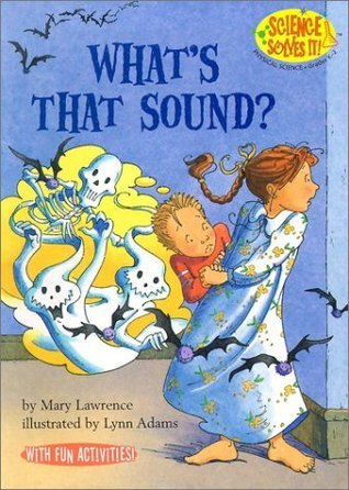 Whats That Sound?  by  Mary  Lawrence