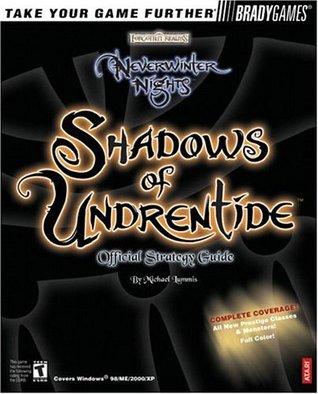 Neverwinter Nights(TM): Shadows of Undrentide Official Strategy Guide (Official Strategy Guides Michael Lummis