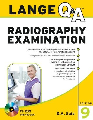 Lange Q&A for the Radiography Exam and Radiography PREP Val-Pack  by  D.A. Saia