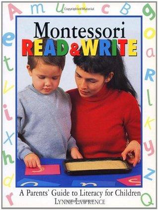 Ayude a Sus Hijos a Leer Y Escribir Con El Metodo Montessori Lynne Lawrence