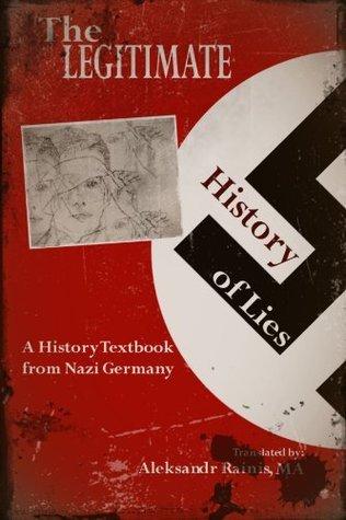 The Legitimate History Of Lies Aleksandr Rainis