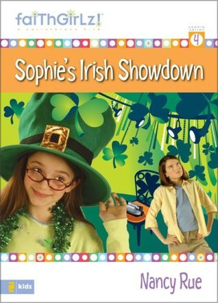 Sophies Irish Showdown (Sophie #4) Nancy Rue