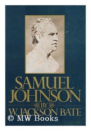 Samuel Johnson Walter Jackson Bate