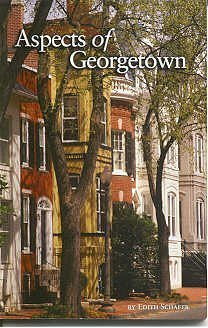 Aspects of Georgetown  by  Edith Schafer