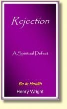 Rejection : Keeping You in and Others Out  by  Henry W. Wright