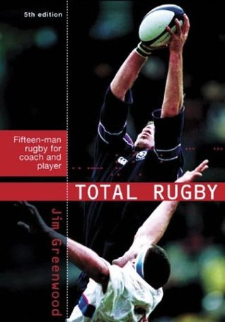 Think Rugby: A Guide To Purposeful Team Play  by  Jim Greenwood