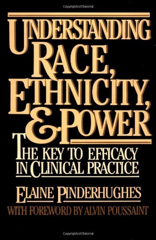 Power to Care: Clinical Practice Effectiveness With Overwhelmed C Elaine Pinderhughes