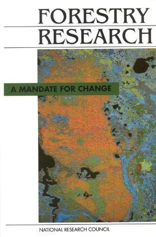 Forestry Research:: A Mandate for Change National Research Council