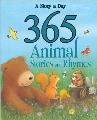 365 Animal Stories and Rhymes Parragon Publishing