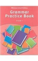 Storytown: Grammar Practice Book Student Edition Grade 1 Harcourt School Publishers