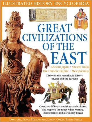 Great Civilizations of the East  by  Daud Ali